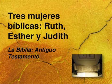 ester biblia resumen la biblia rut ester y judit