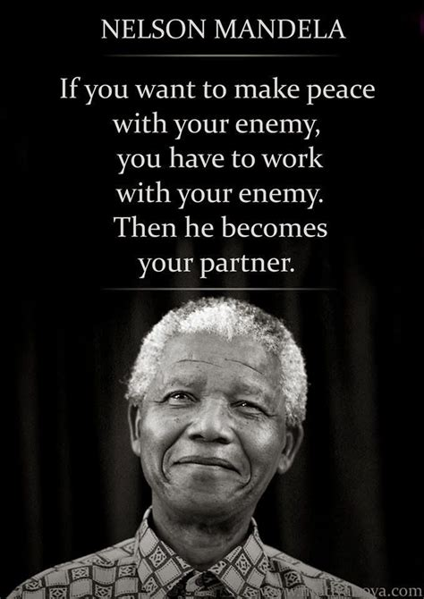 i need the biography of nelson mandela nelson mandela quote on making peace with your enemy