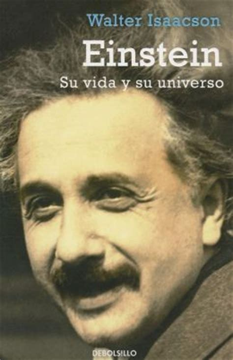 einstein biography by walter isaacson pdf einstein en espa 241 ol by walter isaacson 9788499080130