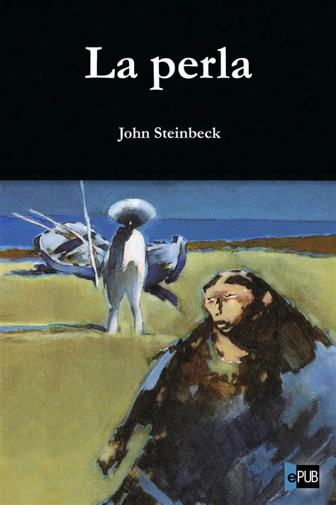 libro la perla the download read quot of mice and men quot by steinbeck john epub for free