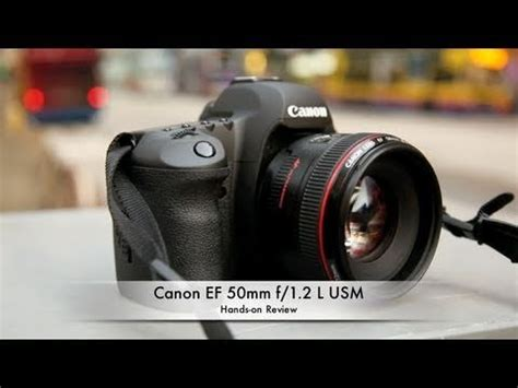 Lensa Canon Ef 50mm F 1 2 L Usm canon ef 50mm f 1 2 l usm on review