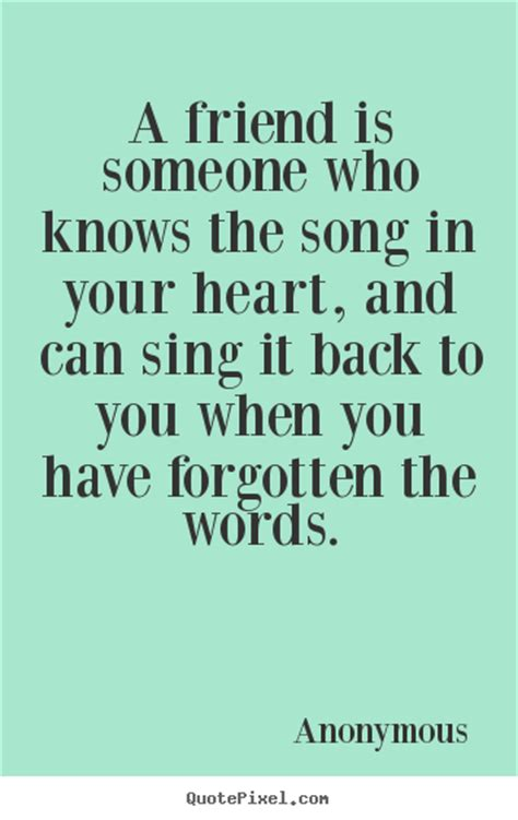 song for a friend friendship quotes from songs friendship quotes