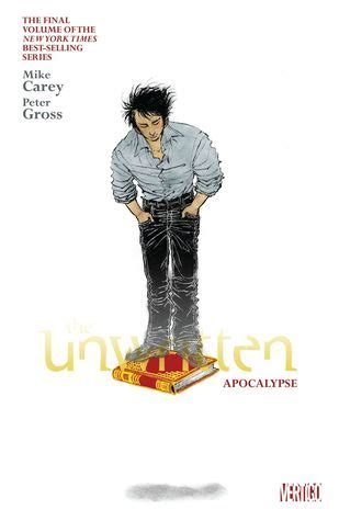 Unwritten Tp Vol 7 The Wound the unwritten vol 11 apocalypse by mike carey reviews discussion bookclubs lists