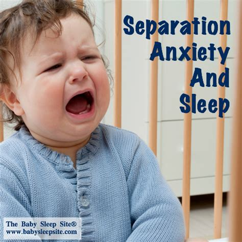 how to a s separation anxiety how to handle your baby or toddler s separation anxiety and sleep the baby sleep