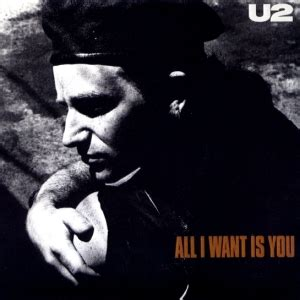 I You 2 all i want is you u2 song