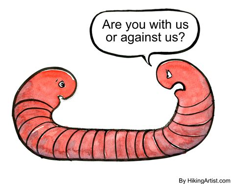 or vs worm with or against us the hiking artist project by