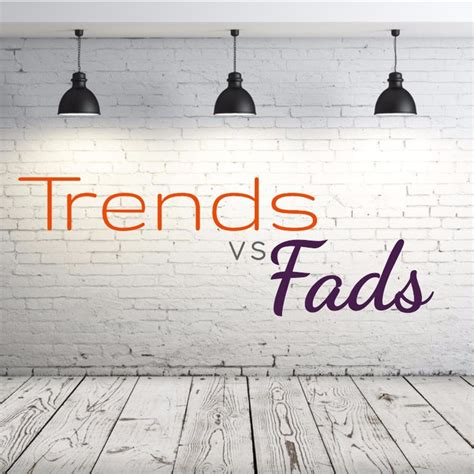 current fads or trends marketing trends vs marketing fads sdb creative group