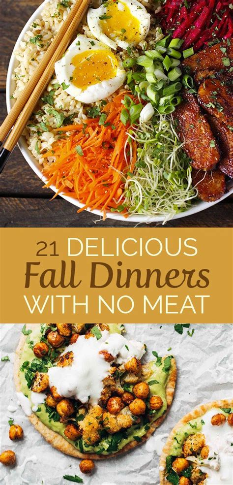 Come With Me Fall Dinner The Look by 21 Meatless Dinners That Are For Fall Vegetables