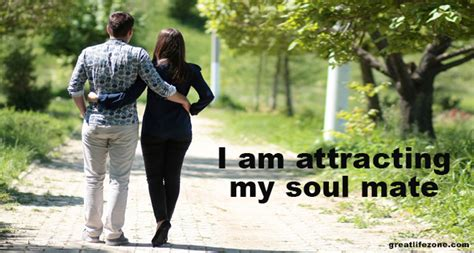 Attracting Your Soul Mate affirmations to attract your soulmate great zone