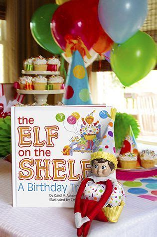 On A Shelf Birthday by 13 Best On The Shelf Birthday Images On