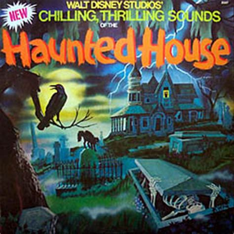chilling thrilling sounds of the haunted house disney s chilling thrilling sounds of the haunted house the 1979 version that s