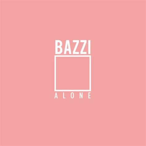 bazzi album cover bazzi alone lyrics genius lyrics