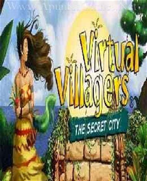 virtual villagers 2 full version apk download virtual villagers the secret city free download game apk
