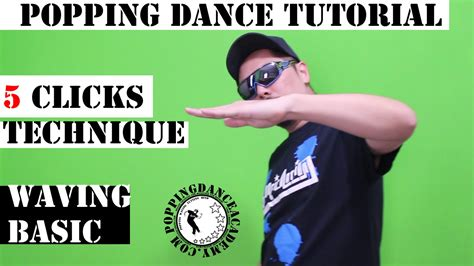 tutorial dance popping popping dance tutorial 5 clicks technique arm wave