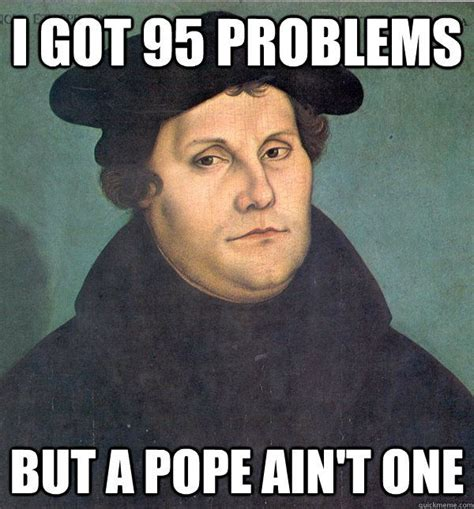 Martin Meme - 20 best remembering the reformation and thanks be to