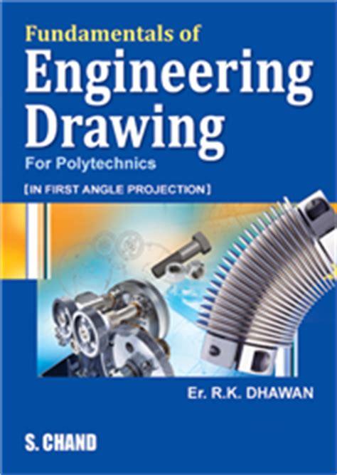 buy books of engineering drawing fundamentals of engineering drawing by er r k dhawan