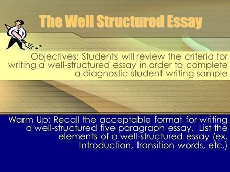 Well Structured Essay by Opening And Concluding Paragraphs Ppt