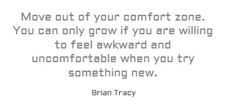 move out of your comfort 1000 images about quotes brian tracy on pinterest