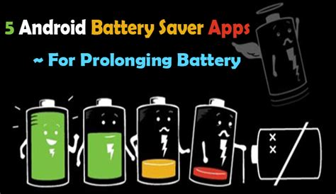 battery app android 5 best android battery saver apps