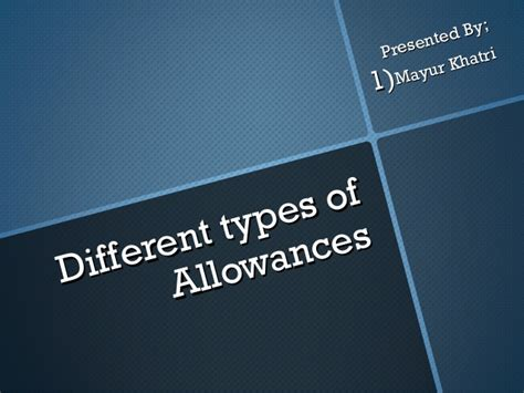 pattern allowances slideshare different types of allowances