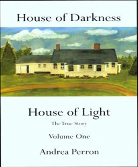 house of darkness house of light home house of darkness house of light