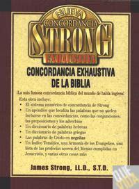 nueva concordancia strong exhaustiva tapa dura james strong