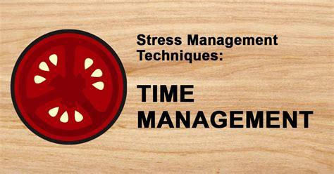 stress management time management wisc  oer