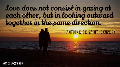 Wedding Quotes Exupery by Antoine De Exupery Quotes About Marriage A Z Quotes