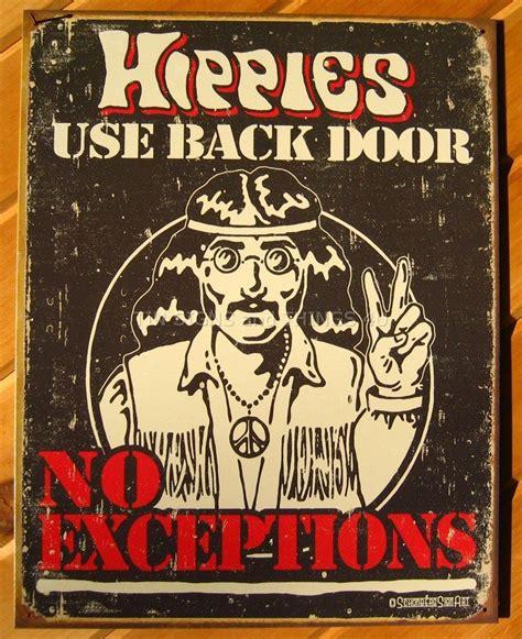 door hippie hippies use back door tin sign vtg retro metal wall