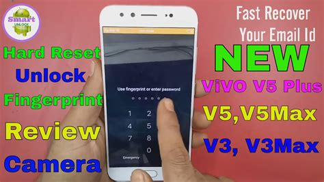 pattern lock vivo v5 vivo v5 plus hard reset fingerprint pattern unlock
