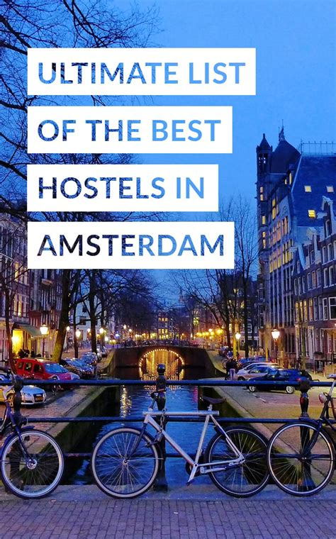amsterdam the best of amsterdam for stay travel books 10 best hostels in amsterdam netherlands road affair