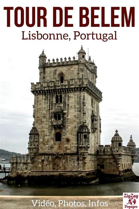tur de la tour de belem lisbonne portugal infos pratiques