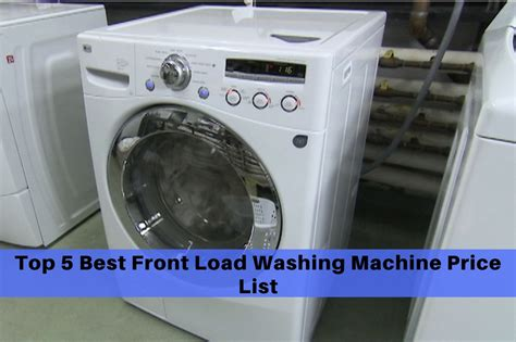 Top 5 Top Load Washing Machine In India - top 5 best front load washing machine price list all
