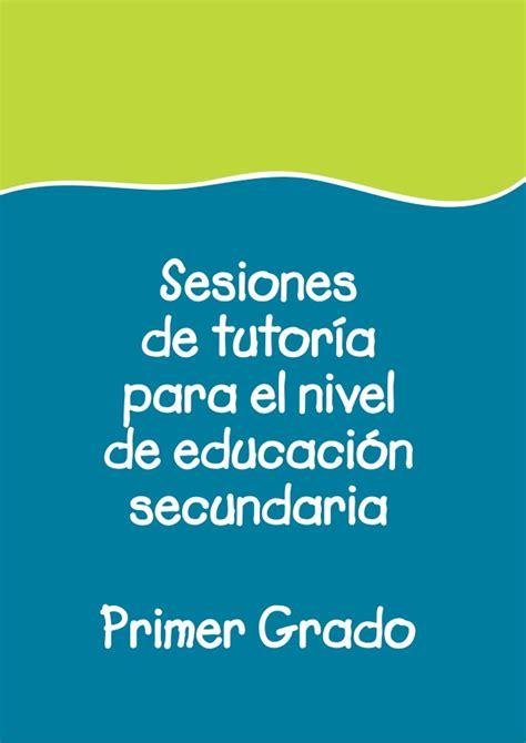 sesiones de tutoria primer grado de secundaria slide share sesiones de tutoria 1 176 secundaria