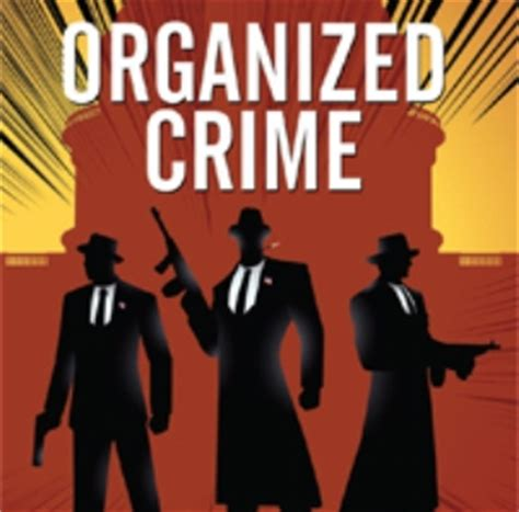 organized crime image gallery organized crime
