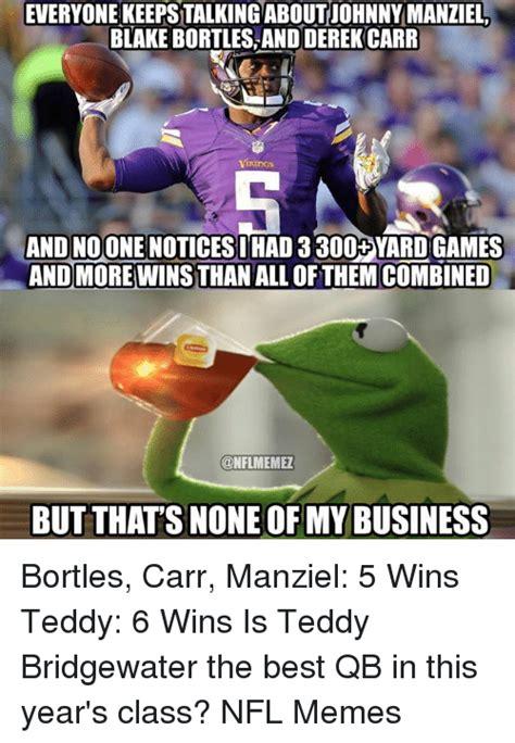 Teddy Bridgewater Memes - 25 best memes about bortles bortles memes