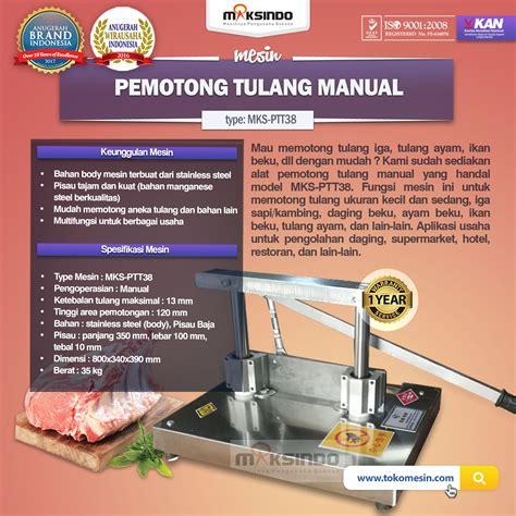 Pemotong Tulang Sapi Jual Pemotong Tulang Manual Ptt38 Di Surabaya Toko