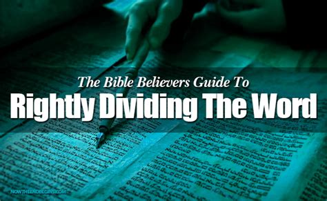 rightly divided a beginner s guide to bible study books the bible believers guide to rightly dividing the word of