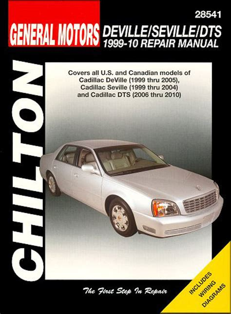 how to download repair manuals 2006 cadillac dts lane departure warning general motors cadillac deville 1999 2005 seville 1999 2004 dts 2006 2010 chilton repair manual