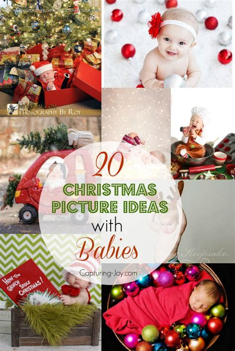 20 ideas for christmas pictures with babies baby s first