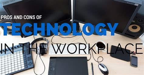 Pros And Cons Of Mba by Technology In The Workplace Pros And Cons Wisestep