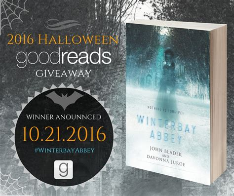 Goodreads Sweepstakes - halloween ghost story goodreads giveaway winterbay abbey davonna juroe