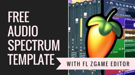 free audio spectrum flp template with fl studio zgame