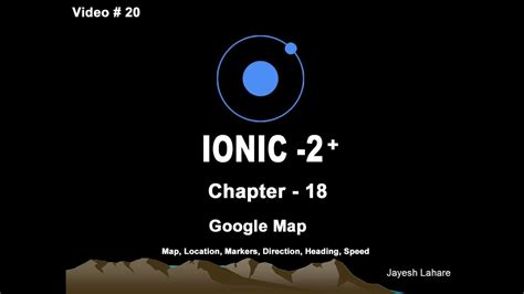 Ionic Tutorial Playlist | ionic tutorial chapter 18 google map native youtube