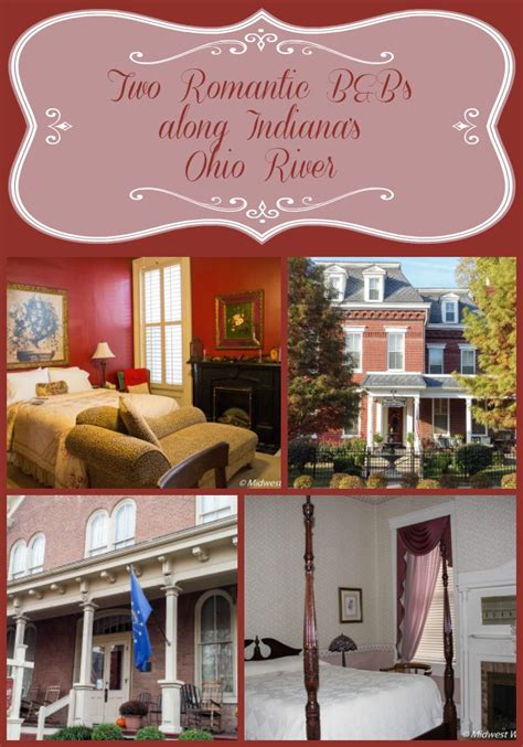 2 bed and breakfasts along indiana s ohio river