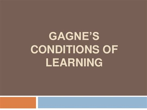 Outline Gagnes Conditions Of Learning by Gagne S Conditions Of Learning
