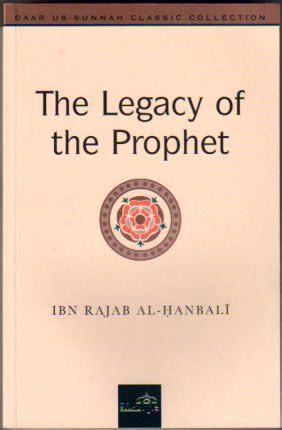 hadith muhammadã s legacy in the and modern world foundations of islam books the legacy of the prophet author ibn rajab al hanbali