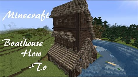 minecraft boat house minecraft boathouse minecraft how to youtube