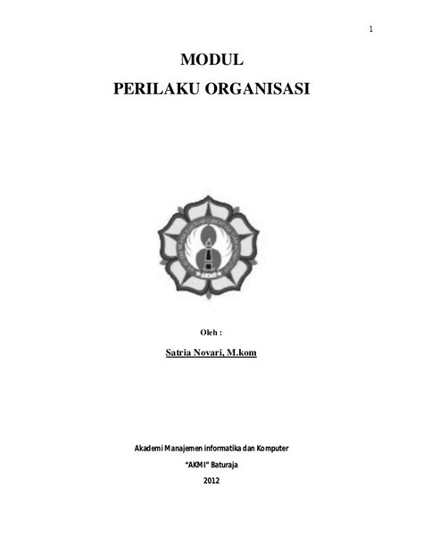 Modul Ut Manajemen Perilaku Organisasi teori perilaku organisasi novi catur muspita