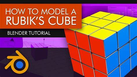 simple rubik s cube tutorial how to model a rubik s cube blender tutorial youtube